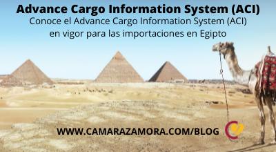 Conoce el Advance Cargo Information System (ACI) en vigor para las importaciones en Egipto
