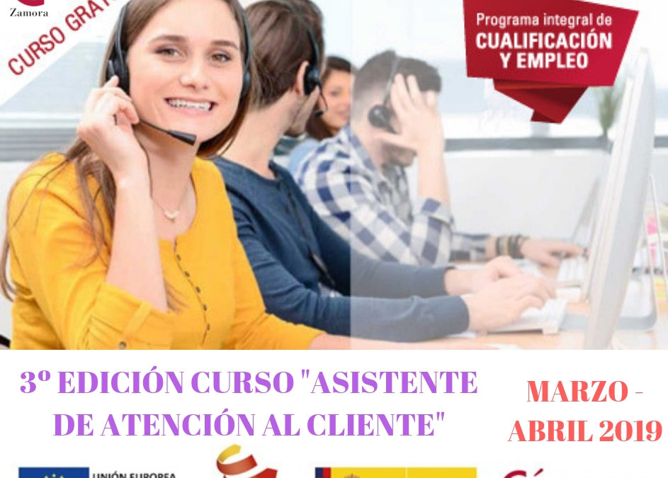 """3ª Edición Curso Gratuito """"Asistente de Atención al Cliente"""""""
