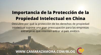 La Protección de la Propiedad Intelectual en China