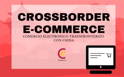 Crossborder e-Commerce o Comercio electrónico transfronterizo