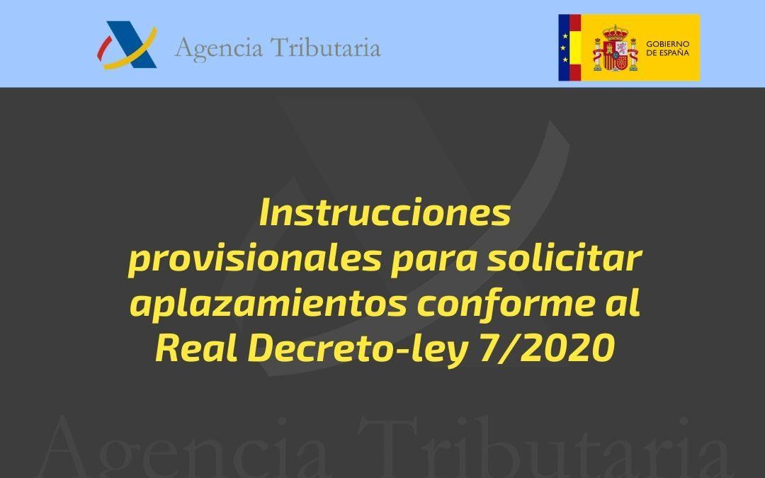 Instrucciones provisionales para solicitar aplazamientos conforme al Real Decreto-ley 7/2020