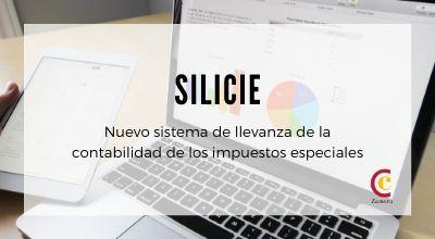 SILICIE – Nueva contabilidad para los impuestos especiales