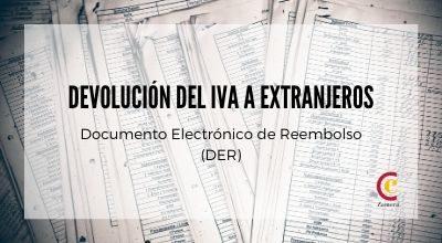 Devolución del IVA a extranjeros (Documento Electrónico de Reembolso)