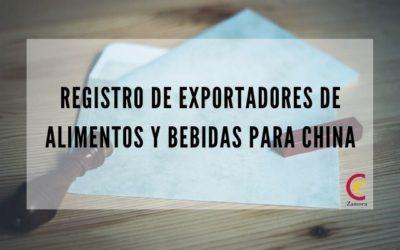Registro de Exportadores de Alimentos y Bebidas para exportar a China – AQSIQ