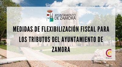 Medidas de flexibilización fiscal para los tributos del Ayuntamiento de Zamora