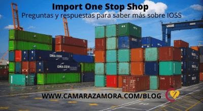 Import One Stop Shop – Preguntas y respuestas para saber más sobre IOSS.
