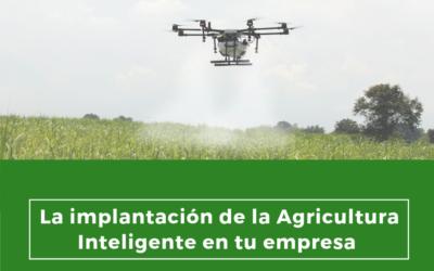 La implantación de la Agricultura Inteligente en tu empresa