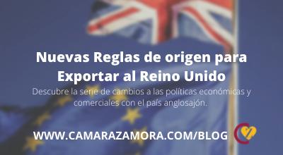 Nuevas Reglas de origen para Exportar al Reino Unido