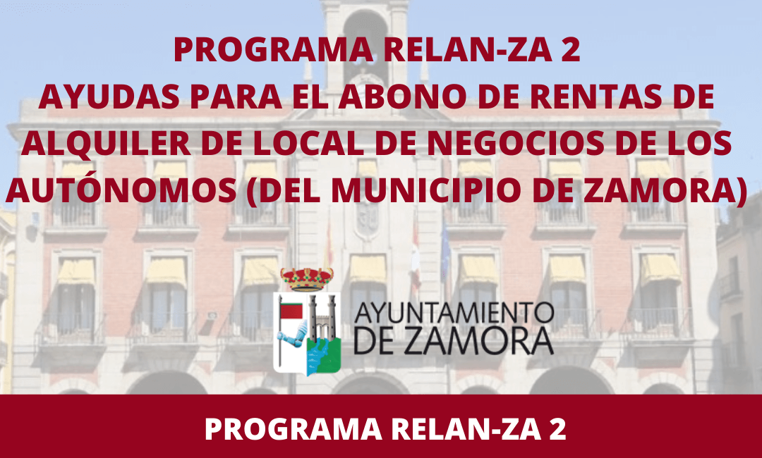 Programa Relan-ZA 2: Ayudas para el abono de rentas de alquiler de local de negocios de los autónomos