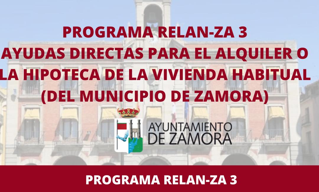 Programa Relan-ZA 3 – Ayudas para el alquiler o la hipoteca de la vivienda habitual para trabajadores por cuenta ajena del municipio de Zamora