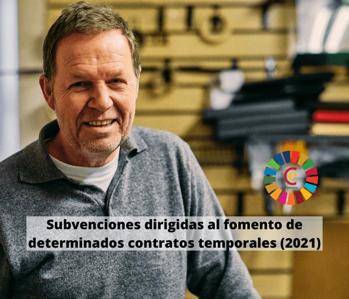 Subvenciones dirigidas al fomento de determinados contratos temporales (2021)
