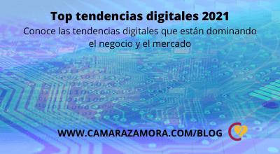Top tendencias digitales 2021