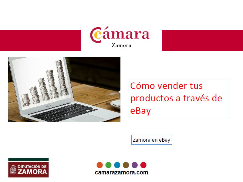 Jornada Informativa Online «Cómo Vender tus productos a través de eBay for Business»