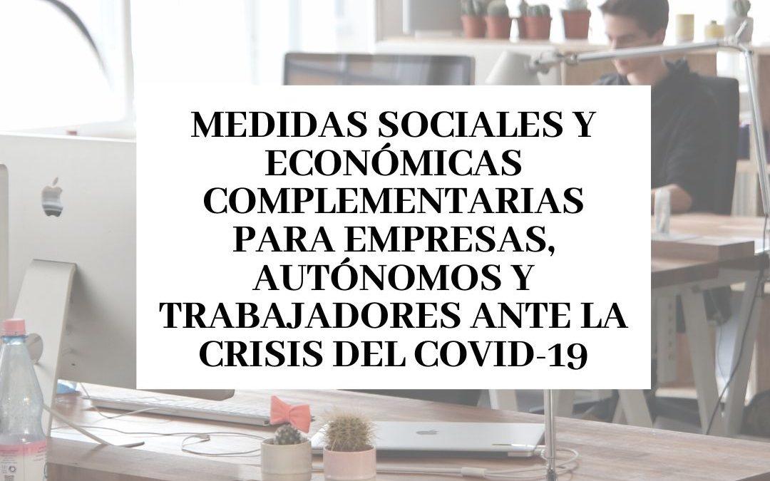 Medidas sociales y económicas complementarias para empresas, autónomos y trabajadores ante la crisis del COVID-19