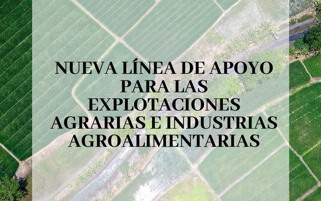 Nueva línea de apoyo de para las explotaciones agrarias e industrias agroalimentarias