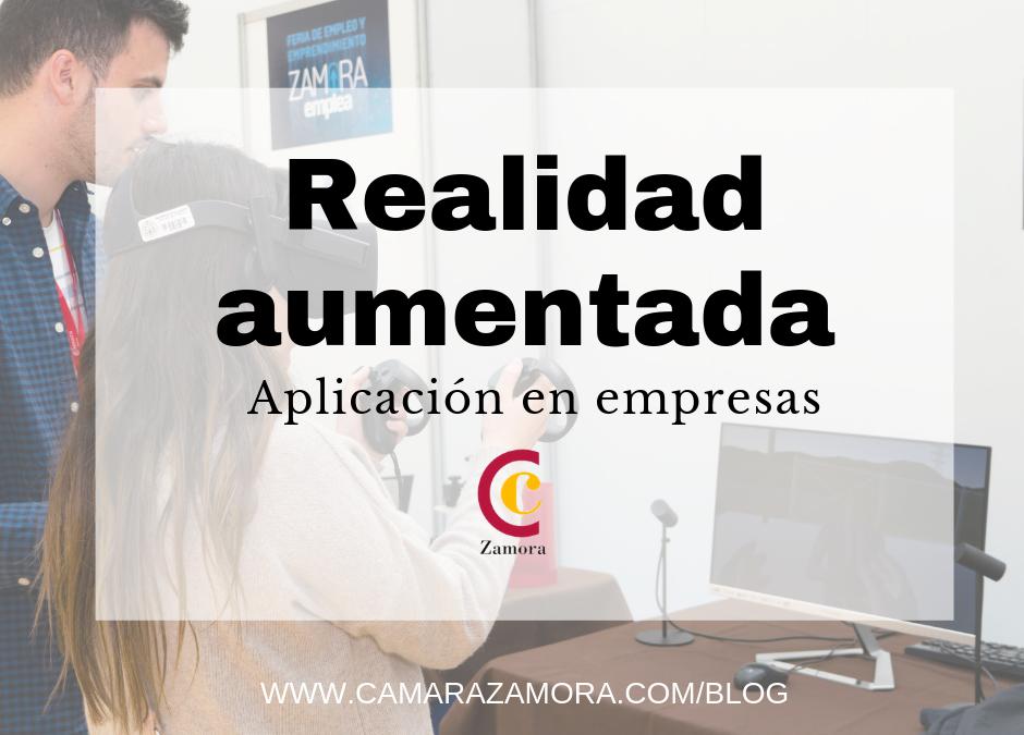 Realidad aumentada: Aplicación en las empresas